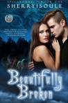Beautifully Broken (Spellbound Prodigies, #1)