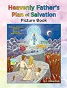 Heavenly Father's Plan of Salvation Picture Book