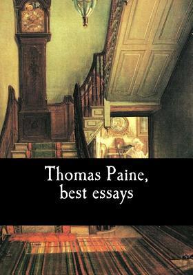 Thomas Paine, Best Essays
