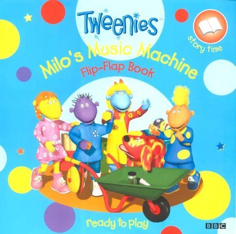 """Tweenies"": Milo's Music Machine Flip-flap book"