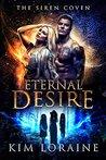Eternal Desire (Siren Coven #1)