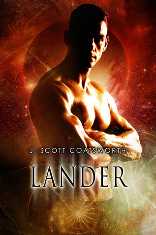 Release Day Review: Lander (The Oberon Cycle #2) by J. Scott Coatsworth