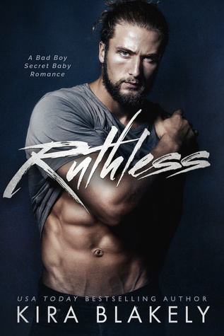 Ruthless by Kira Blakely