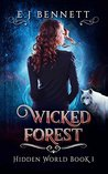 Wicked Forest (Hidden World Book 1)