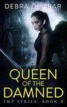 Queen of the Damned (Imp, #9)