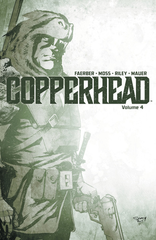 Copperhead, Vol. 4