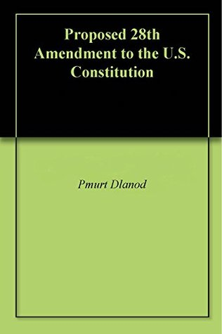 Proposed 28th Amendment to the U.S. Constitution