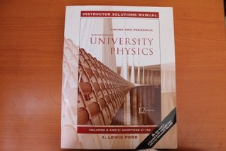 University Physics Instructor Solutions Manual Vol. 2 & 3, Chapters 21-44 (2 & 3)