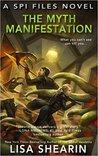The Myth Manifest...