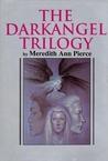 The Darkangel Trilogy by Meredith Ann Pierce