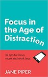 Focus in the Age ...