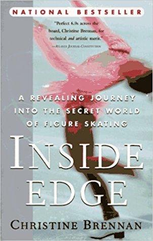 Inside Edge: A Revealing Journey into the Secret World of Figure Skating