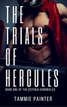 The Trials of Hercules (The Osteria Chronicles #1)
