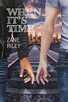When It's Time (Go Your Own Way #3)