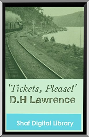 tickets please dh lawrence