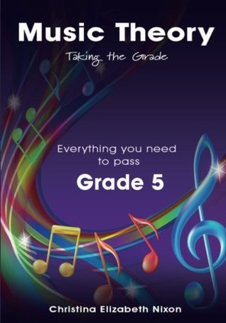 Music Theory Grade Five Taking the Grade