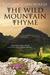 The Wild Mountain Thyme by Kathryn Scarborough