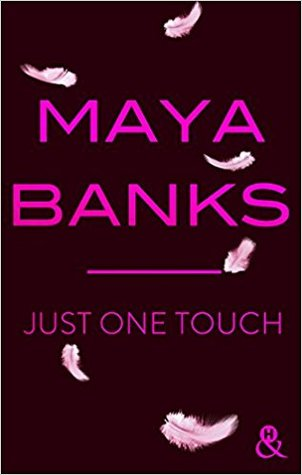 Just One Touch (Slow Burn, #5)