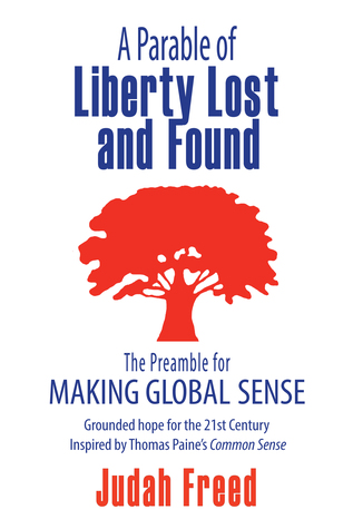 A Parable of Liberty Lost and Found