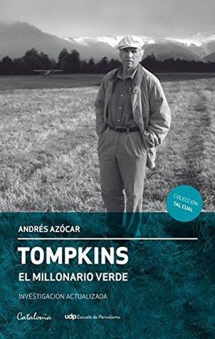 Tompkins. El millonario verde