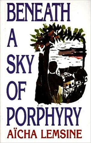 Beneath a Sky of Porphyry