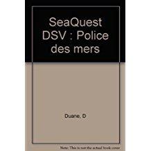 seaquest dsv-police des mers