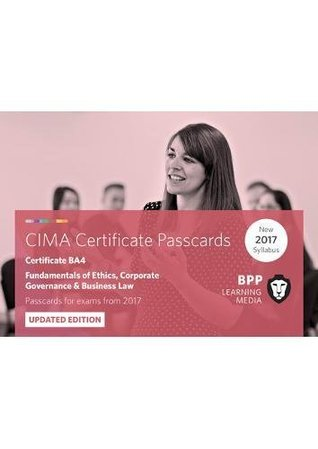 CIMA BA4 Fundamentals of Ethics, Corporate Governance and Business Law: Passcards