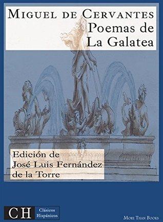 Poesías, I: Poesías de La Galatea (Clásicos Hispánicos nº 31)