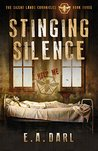 Stinging Silence An Ecological Dystopian Adventure - The Silent Lands Chronicles: (Book Three Of The Silent Lands Chronicles): An Ecological Dystopian Adventure (The Silent Lands Chronocles 3)