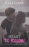 Heart to Follow (Tryst of Fate, Novella #2)