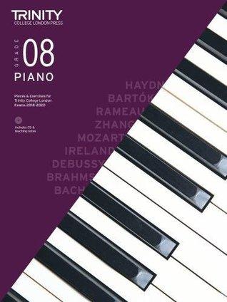 Trinity College London Piano Exam Pieces & Exercises 2018-2020 Grade 8 (with Free Audio CD) (Piano 2018-2020)