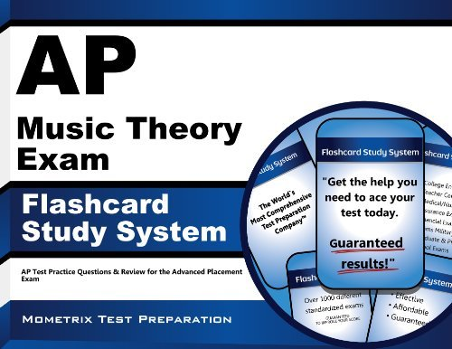 AP Music Theory Exam Flashcard Study System: AP Test Practice Questions & Review for the Advanced Placement Exam