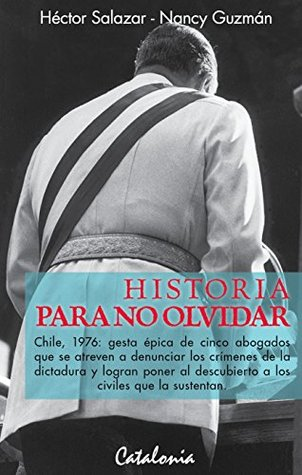 Historia para no olvidar. Chile 1976