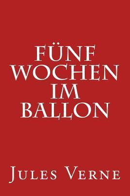 F�nf Wochen Im Ballon