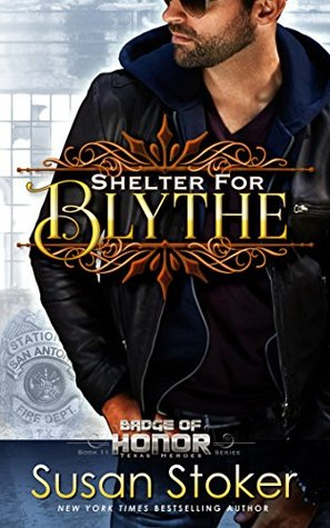 Shelter for Blythe (Badge of Honor: Texas Heroes #11)