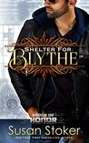 Shelter for Blythe (Badge of Honor: Texas Heroes Book 11)