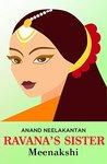 Ravana's Sister (Meenakshi) Kindle Edition