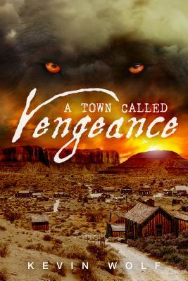 A Town Called Vengeance