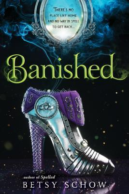 Banished (The Storymakers, #3)