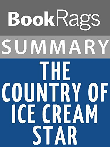 Summary & Study Guide: The Country of Ice Cream Star