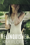 Relinquished by Kimi Flores