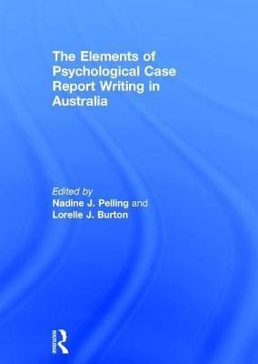 the-elements-of-psychological-case-report-writing-in-australia