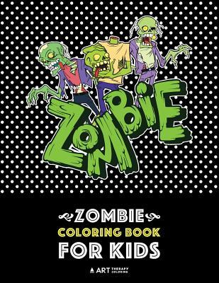 Zombie Coloring Book for Kids: Advanced Coloring Pages for Everyone, Teenagers, Tweens, Older Kids, Boys, & Girls, Geometric Designs & Patterns, Creative Art Pages, Art Therapy & Meditation Practice for Stress Relief & Relaxation