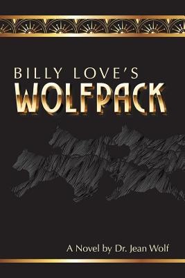 Billy Love's Wolfpack