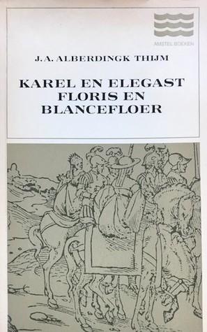 Karel en Elegast/Floris en Blancefloer