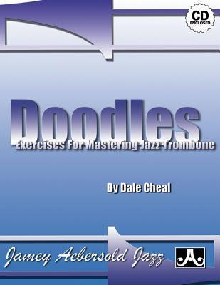 Doodles -- Exercises for Mastering Jazz Trombone: Spiral-Bound Book & CD