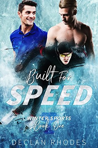 Built for Speed (Winter Sports, #1)