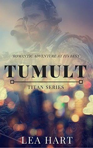 Tumult (TSS Series Book 1)