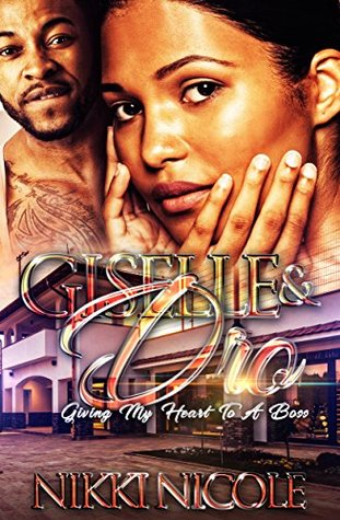 Giselle & Dro: Giving My Heart To A Boss Standalone
