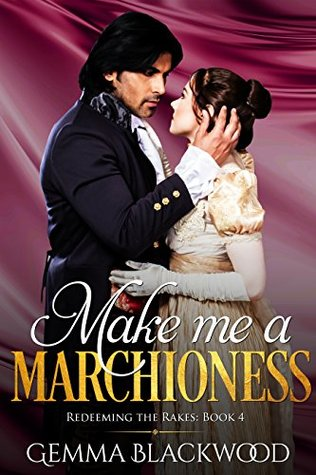 make-me-a-marchioness-redeeming-the-rakes-book-4